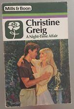 A Night-Time Affair ~ CHRISTINE GREIG ~ Mills & Boon Vintage