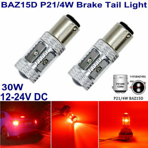 2 x 7225 BAZ15d P21/4W CANBUS RED CREE 6LEDs 30W BRAKE TAIL LIGHT DUAL FILAMENTS