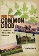 American Institutions and Society: For the Common Good : A New History of...