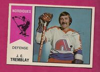 RARE 1974-75 OPC WHA # 18 NORDIQUES JC TREMBLAY  NRMT-MT CARD (INV # 1784)