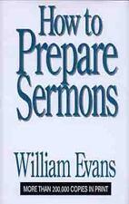 How To Prepare Sermons Evans, William Hardcover