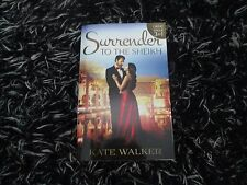 MILLS & BOON SURRENDER TO THE SHEIKH BY KATE WALKER  3 IN 1 LIKE NEW 2016