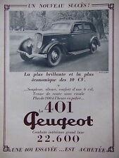 PUBLICITÉ 1934 PEUGEOT 401 BRILLANTE ET LA PLUS ÉCONOMIQUE DES 10 CV 6 CYLINDRES
