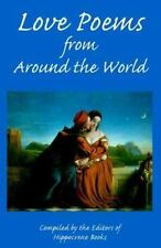 Love Poems from Around the World (Proverbs and Love Poetry)