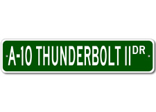 A-10 A10 THUNDERBOLT II Street Sign - High Quality Alum