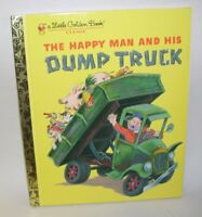 A Little Golden Book The Happy Man and His Dump Truck by Miryam