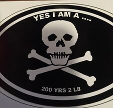 R/V Decal Parrotheads  3x5 oval  YES I AM A PIRATE 200 years too LATE. Sticker