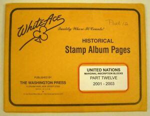 WHITE ACE- UNITED NATIONS INSCRIPTION BLK PAGES PART 12 2001 / 2003  #WA-UNIBP12