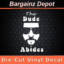 Vinyl Decal .. ** The Dude Abides ** .. Car Laptop Sticker Decal w/ Bowling Pin