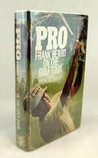 First Edition 1970 Pro Frank Beard on the Golf Tour Dick Schaap Hardcover w/DJ