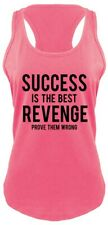 Success is The Best Revenge Prove Wrong Ladies Tank Top Rafael MMA Fight Tank Z6