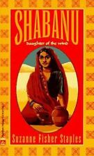 Shabanu: Daughter of the Wind (Border Trilogy) by Staples, Suzanne Fisher, Good