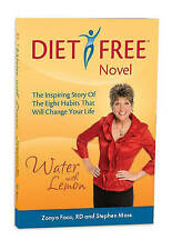 NEW Water With Lemon: An Inspiring Story of Diet-free, Guilt-free Weight Loss!