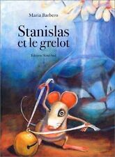 Stanislas et le Grelot.Maria BARBERO.Nord-Sud Z17B