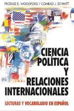 Ciencia Politica Y Relaciones Internacionales: Lecturas Y Vocabulario En Espa?ol