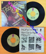 LP 45 7'' PEOPLE'S CHOICE Here we go again Mickey d's 1976 italy no*cd mc dvd