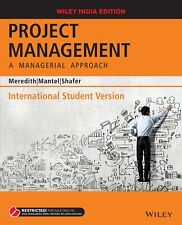 Project Management, ISV: A Managerial Approach by Meredith and Mantel