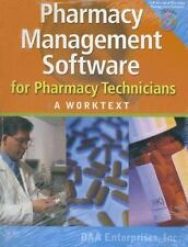 Pharmacy Management Software for Pharmacy Technicians A Worktext NEW WITH CD  1e