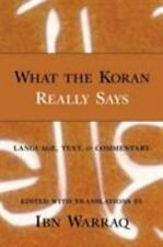What the Koran Really Says:Language,Text,and Commentary - NEW HC - Free Shipping
