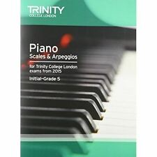 Piano 2015 Scales & Arpeggios Initial: Grade 5 by Trinity College London (Paperback, 2014)