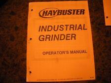 ORIGINAL,HAYBUSTER INDUSTRIAL GRINDER ,OPERATION MANUAL #90
