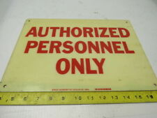 """Brady 70833 """"Authorized Personnel Only"""" 10""""x14"""" Safety sign Fiberglass"""
