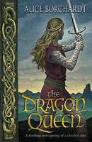 (Good)-The Dragon Queen: Tales Of Guinevere Vol 1 (Paperback)-Borchardt, Alice-0