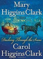 Dashing Through the Snow Hardcover Mary Higgins Clark