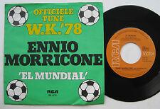 "7"" Ennio Morricone / Vittorino Sierra – El Mundial - VG++ World Cup 1978"