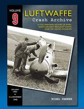 Luftwaffe Crash Archive - Volume 9