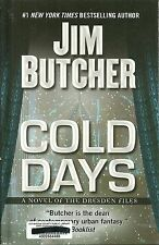 Cold Days : A Novel of the Dresden Files by Jim Butcher (2013, Hardcover, Lar...
