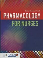 Pharmacology for Nurses by Blaine T. Smith (2014 NEW