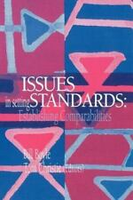 Issues in Setting Standards : Establishing Standards by Tom Christie (1995,...