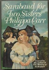 Philippa CARR, Eleanor Hibbert / Saraband for Two Sisters First Edition 1976