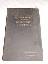 Bréviaire médical à l'usage des missionnaires et des coloniaux - Vigot, 1930