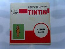 HERGE TINTIN LIVRET COMPLET DECALCOMANIES DAR L'OREILLE CASSEE TBE