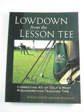 LOWDOWN from the LESSON TEE by David Glenz; John Monteleone LIKE NEW