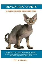 Devon Rex As Pets: A Care Guide for Devon Rex Cats by Lolly Brown (English) Pape