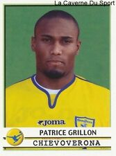 PATRICE GRILLON FRANCE CHIEVO VERONA RARE UPDATE STICKER CALCIATORI 2002 PANINI
