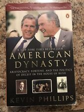 American Dynasty: Aristocracy, Fortune, and the Politics of Deceit in the House