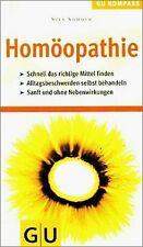 Homöopathie. GU Kompass - Die homöopathische Behandlung ... | Buch | Zustand gut
