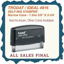 All Sales Final on narrow case, 1 Line Stamp, Trodat Printy/Ideal Self Ink 4916