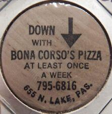 Vintage Bona Corso's Pizza Pasadena, CA Wooden Nickel - Token California