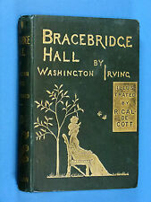 WASHINGTON IRVING; BRACEBRIDGE HALL ills' Caldecott 1887 1st Ed'.