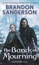 The Bands of Mourning: A Mistborn Novel by Sanderson, Brandon