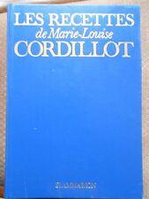 LES RECETTES DE MARIE-LOUISE CORDILLOT - EDITIONS FLAMMARION 1975
