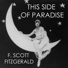 This Side Of Paradise by F. Scott Fitzgerald unabridged audiobook on 1 MP3 CD