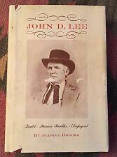 John Doyle Lee: Zealot - Pioneer Builder - Scapegoat Jaunita Brooks 1964 HC/DJ