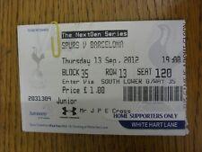 13/09/2012 Ticket: Tottenham Hotpsur U19 v Barcelona U19 [NextGen Series] . Than