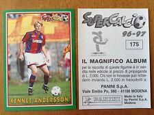SUPERCALCIO 1996 1997 96 97 n 175 KENNET ANDERSSON Figurina Sticker Panini NEW
